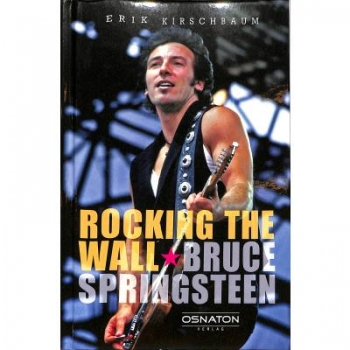 Rocking the Wall - Bruce Springsteen