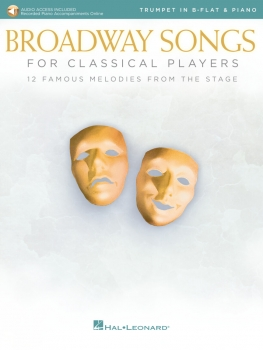 Broadway Songs for Classical Players – Trumpet and Piano