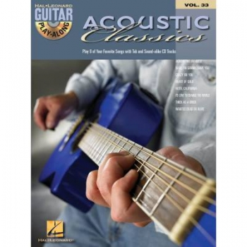 Acoustic Classics (+CD) : Guitar Playalong Vol.33 Songbook Vocal/Guitar/Tab