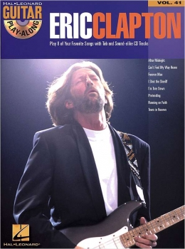Eric Clapton (+CD) : Guitar Playalong Vol.41 Songbook Vocal/Guitar/Tab