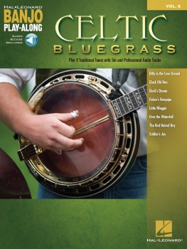 Celtic Bluegrass - Banjo Play-Along Volume 8