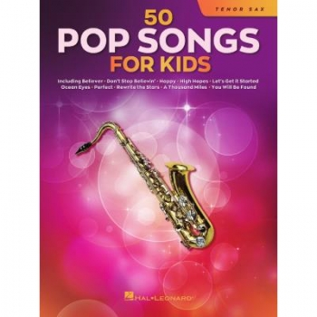 50 Pop Songs for Kids Tenorsaxophon